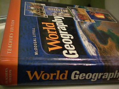 Ebluejay Mcdougal Littell World Geography Teachers Edition 09 07