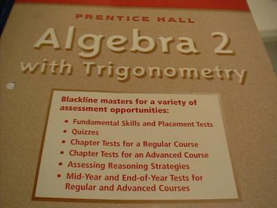eBlueJay: prentice hall Algebra 2 with Trigonometry Test