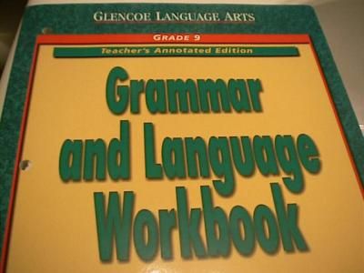 eBlueJay: Glencoe Language Arts Grammar and Language Workbook Grade