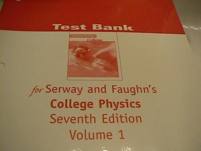 EBlueJay College Physics Test Bank Volume 1 7th Edition