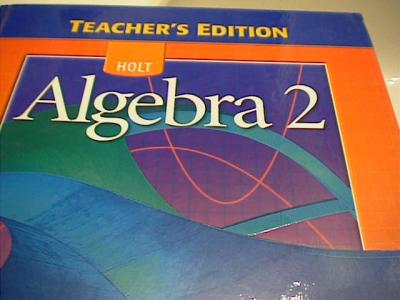 eBlueJay: Holt Algebra 2 Teacher's Edition (used for
