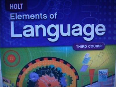 Elements Of Language: Third Course, Teacher edition