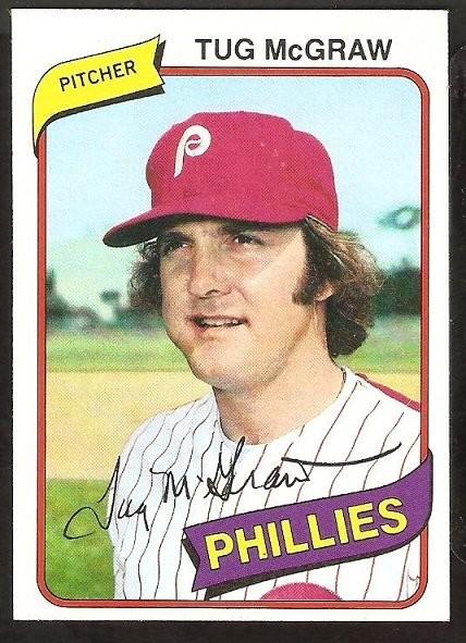 Ebluejay Philadelphia Phillies Tug Mcgraw 1980 Topps Baseball Card