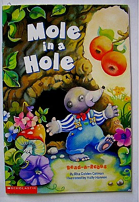 Ebluejay Childrens Book Mole In A Hole By Rita Golden