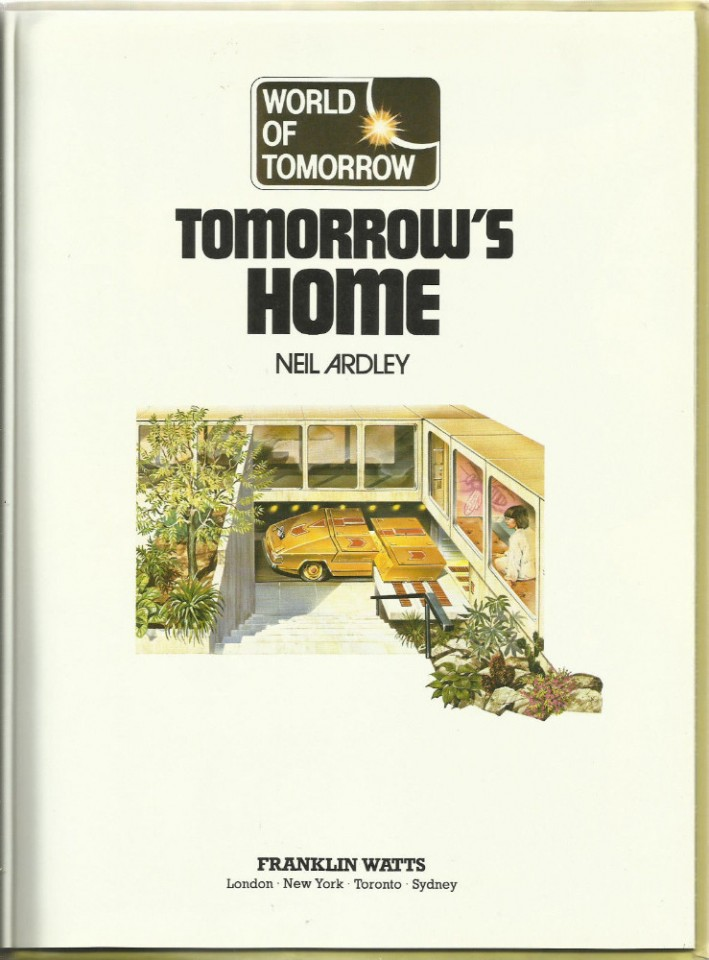 Tomorrow s home 1981 retrofuturism for Tomorrow s home