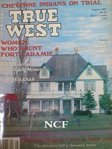 TRUE WEST MAGAZINE AUGUST 2007 *RETURN OF THE SPAGHETTI WESTERN*