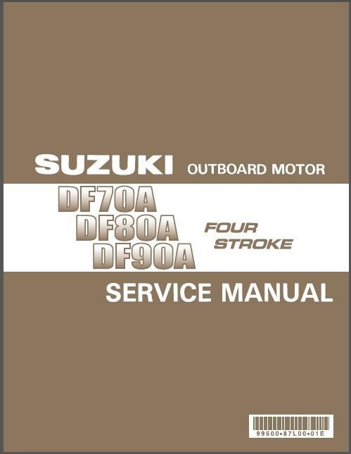 eBlueJay: Suzuki DF70A DF80A DF90A Outboard Motor Service